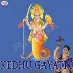 Kedhu Gayatri Mantra songs