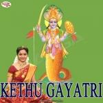 Kethu Gayatri Mantra songs