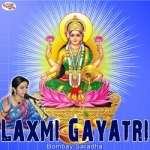 Laxmi Gayatri Mantra songs