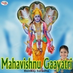 Mahavishnu Gaayatri Mantra songs