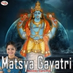 Matsya Gayatri Mantra songs