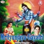 Mrityunjaya Gayatri Mantra songs