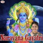 Narayana Gayatri Mantra songs