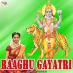 Raaghu Gayatri Mantra songs
