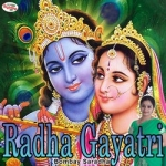 Radha Gayatri Mantra songs