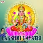 Lakshmi Gayatri Mantra songs