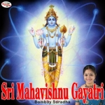 Sri Mahavishnu Gayatri Mantra songs