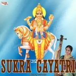 Sukra Gayatri Mantra songs