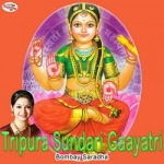 Tripura Sundari Gaayatri Mantra songs