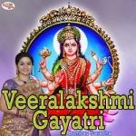 Veeralakshmi Gayatri Mantra songs