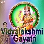 Vidyalakshmi Gayatri Mantra songs