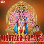 Vinayaga Gayatri Mantra songs