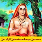 Sri Adi Shankaracharya Stotras songs