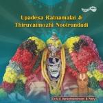 Updesa Ratnamalai & Thiruvaomozhi Nootrandadi songs
