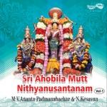 Sri Ahobila Mutt Nithyanusantanam - Vol 1 songs