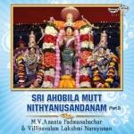 Sri Ahobila Mutt Nithyanusantanam - Vol 2 songs