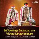 Sri Sowriraja Suprabatham - Vishnu Sahasranamam songs