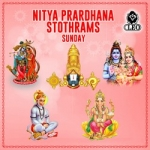 Nitya Prardhana Stothrams - Sunday songs