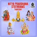 Nitya Prardhana Stothrams - Thursday songs