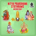 Nitya Prardhana Stothrams - Wednesday songs