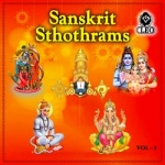 Sanskrit Sthothrams - Vol 3 songs