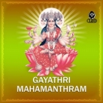 Gayathri Mahamanthram songs