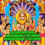 Lakshmi Nrusimha Sahasranam Sthothram And Karavalamaba Sthothram songs