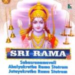 Sri Rama Sahasranamavali Ahalyakrutha Rama Stotram Jatayukrutha Rama Stotram songs