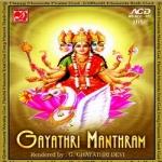 Gayathri Manthram - G Gayathri Devi songs