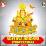 Adithya Hridaya Sthothramala - Part 1 songs