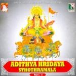 Adithya Hridaya Sthothramala - Part 2 songs