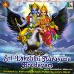 Sri Lakshmi Narayana Hrudayam With Beejakshari Mantram songs
