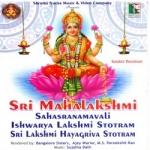 Sri Mahalakshmi Sahasranamavali Ishwarya Lakshmi Stotram Sri Lakshmi Hayagiriva Stotram songs