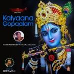 Kalyaana Gopaalam (Narayana Theertha Tharangams) songs