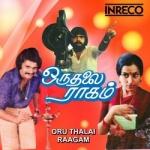Oru Thalai Raagam songs