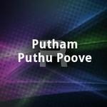 Putham Puthu Poove songs