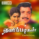 Enippadigal songs