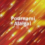 Pournami Alaigal songs