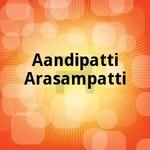 Aandipatti Arasampatti songs