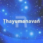 Thayumanavan songs