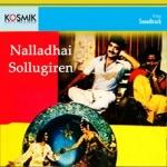 Nallathai Solgirein songs