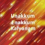 Unakkum Enakkum Kalyanam songs