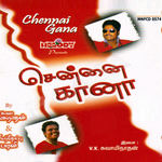 Chennai Gana songs