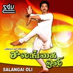 Salangai Oli songs