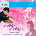 Uyire Uyire - Film Tunes Hits of AR. Rahman on Veena songs