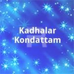Kadhalar Kondattam songs