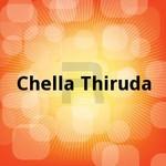Chella Thiruda songs