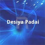 Desiya Padai songs
