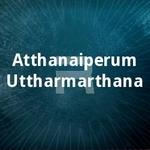Atthanaiperum Uttharmarthana songs