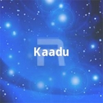 Kaadu songs